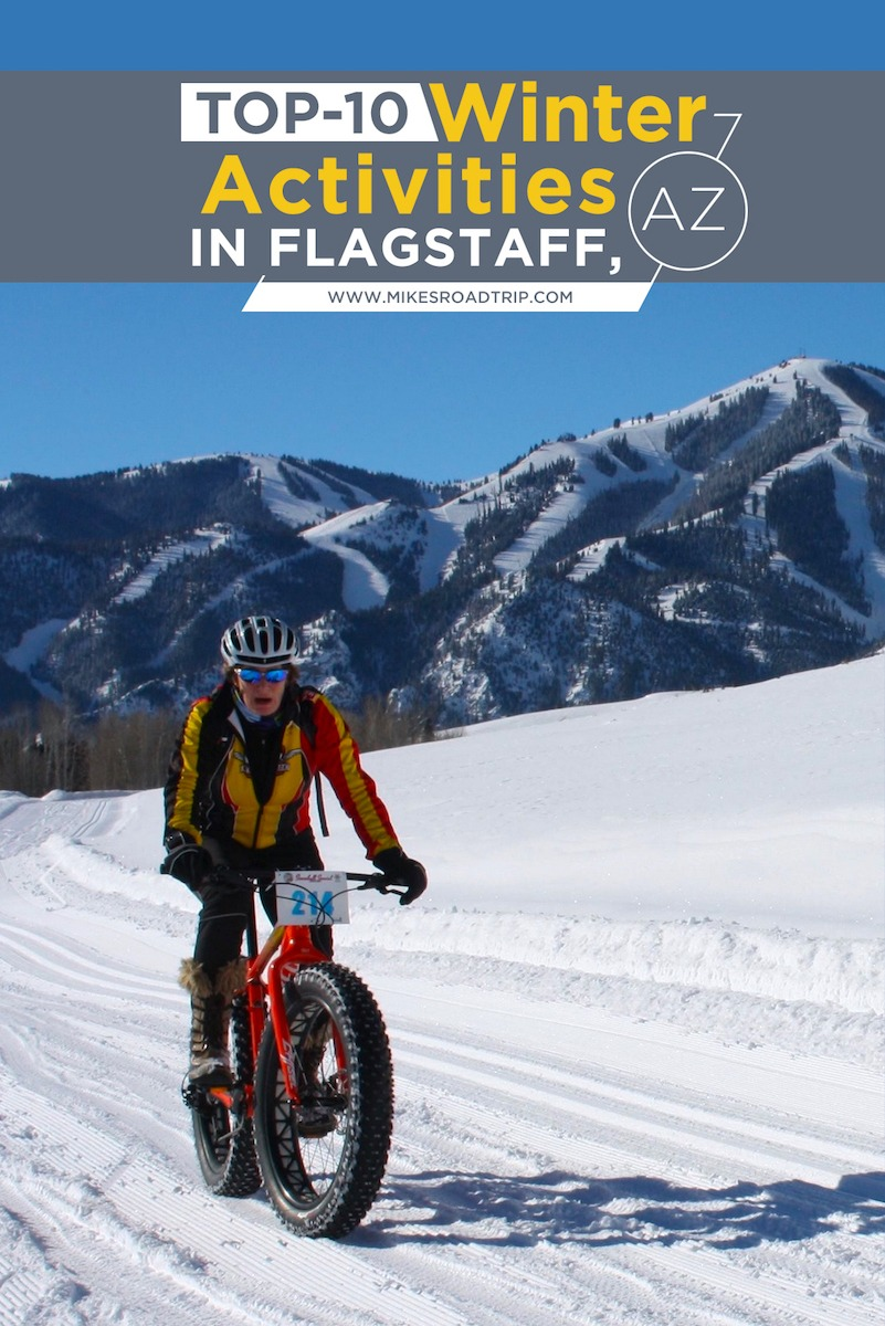 Fat tire biking is just one of many things to do in Flagstaff, Arizona. Here is a top-10 list of winter activities in Flagstaff by MikesRoadTrip.com