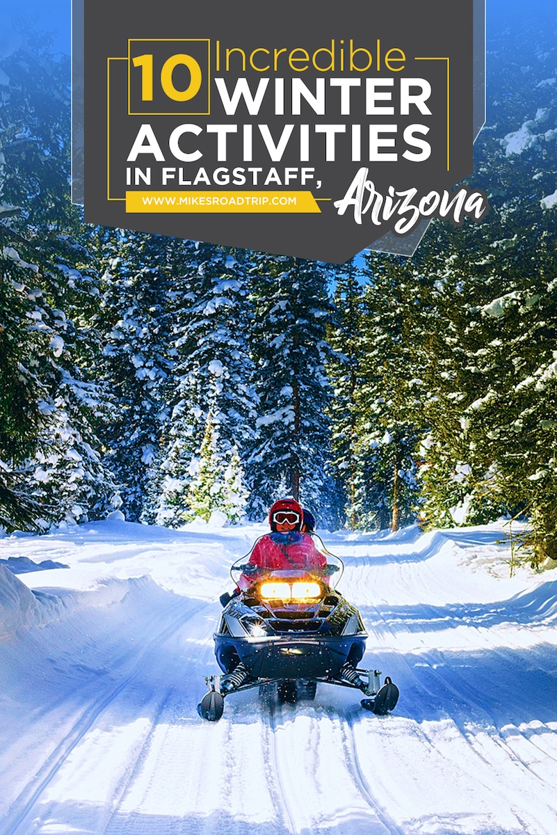 Top 10 Winter Activities in Flagstaff, Arizona by MikesRoadTrip.com