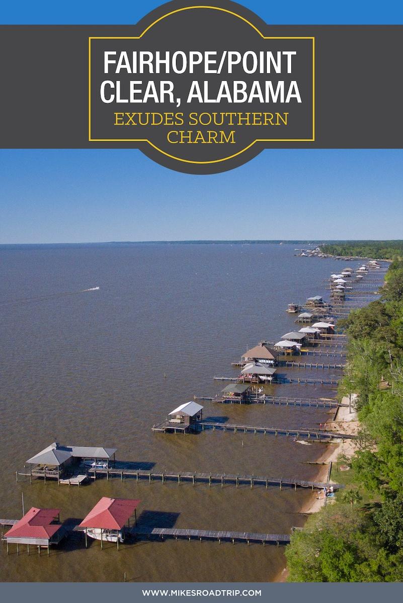 A road trip guide around Fairhope Alabama