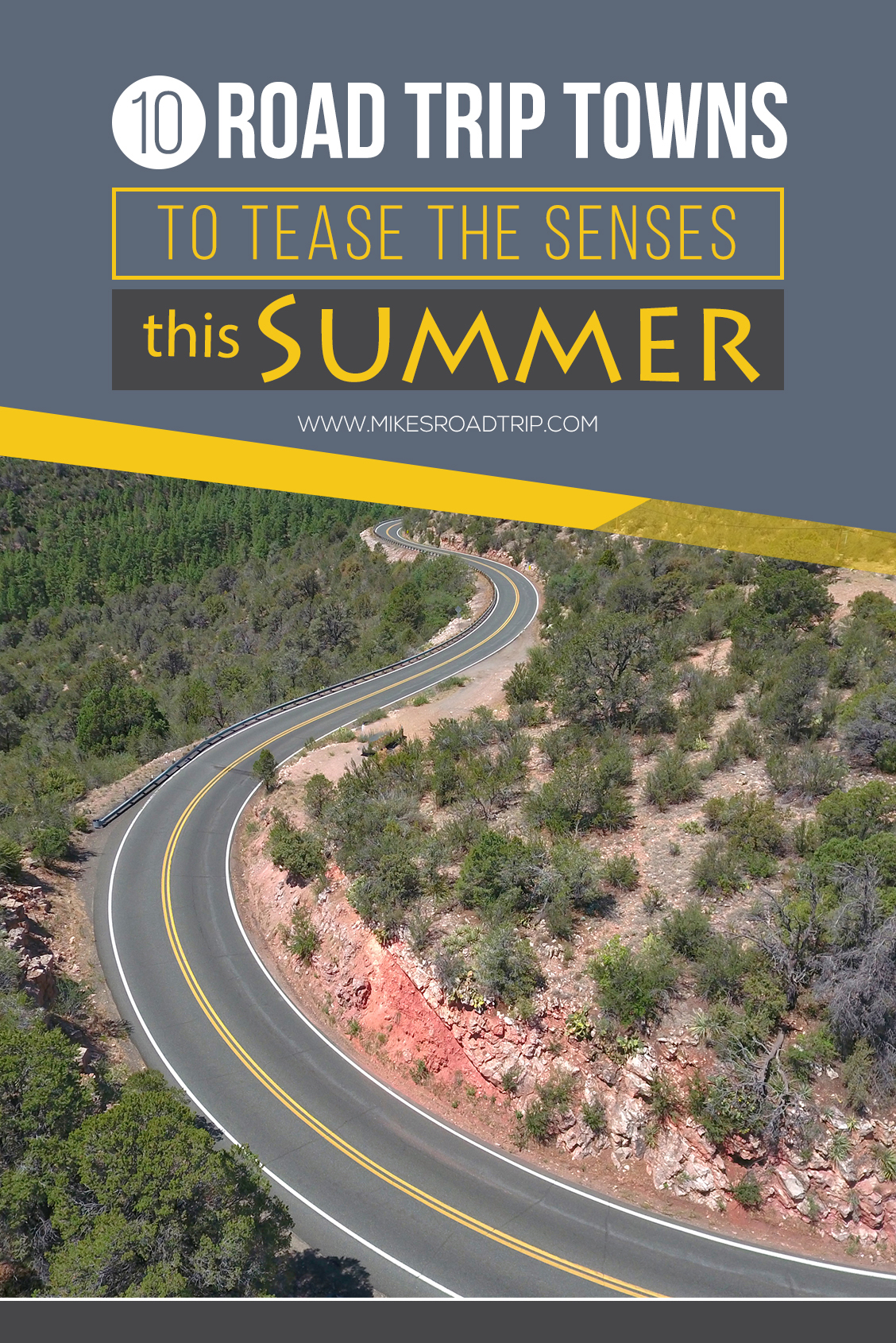 10 Road Trip Towns to teast the senses this summer by MikesRoadTrip.com