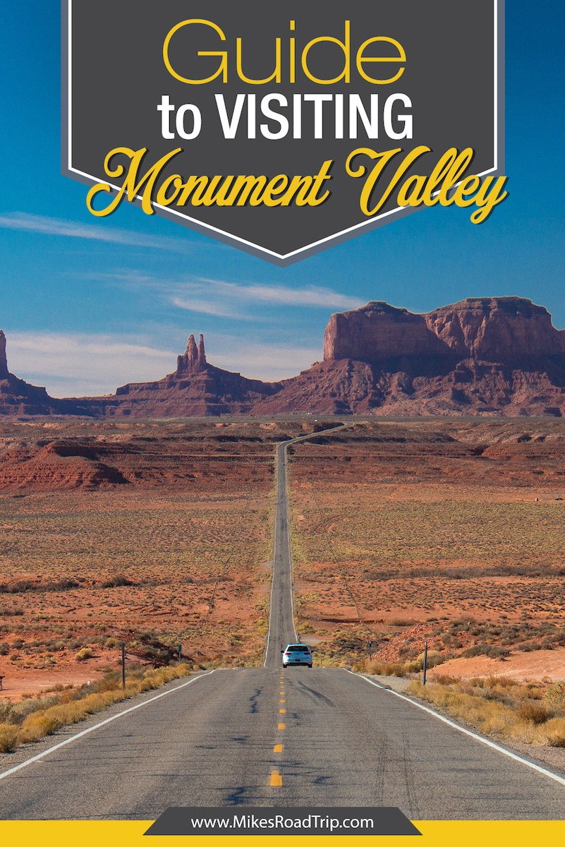 A guide to visiting Monument Valley Utah and Arizona side by MikesRoadTrip.com