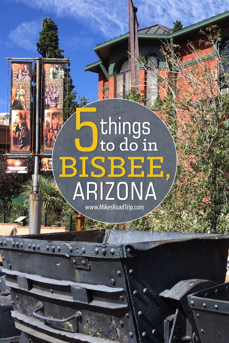 Top-5 Things to do in Bisbee, Arizona by MikesRoadTrip.com