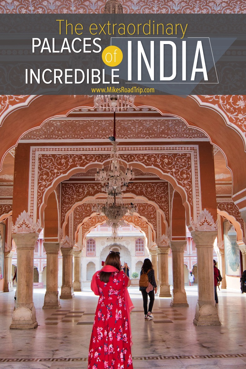 The Incredible Palaces of India