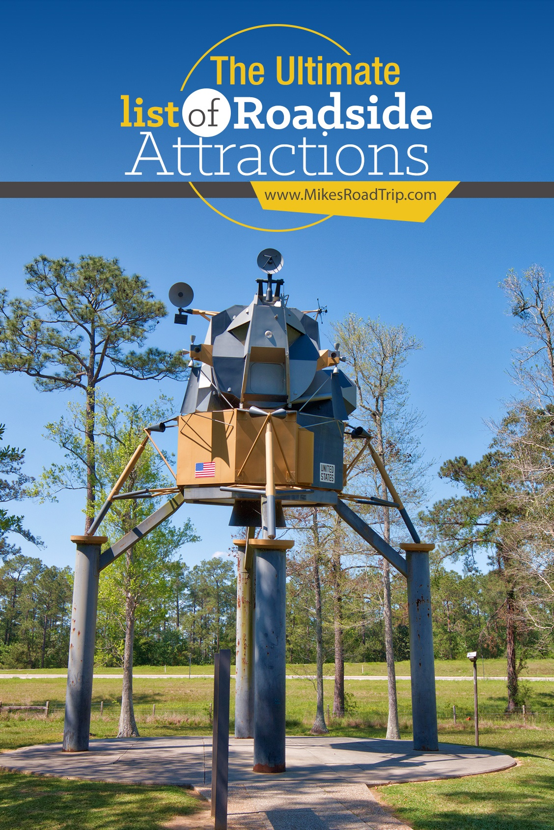 The ultimate list of roadside attractions by MikesRoadTrip.com
