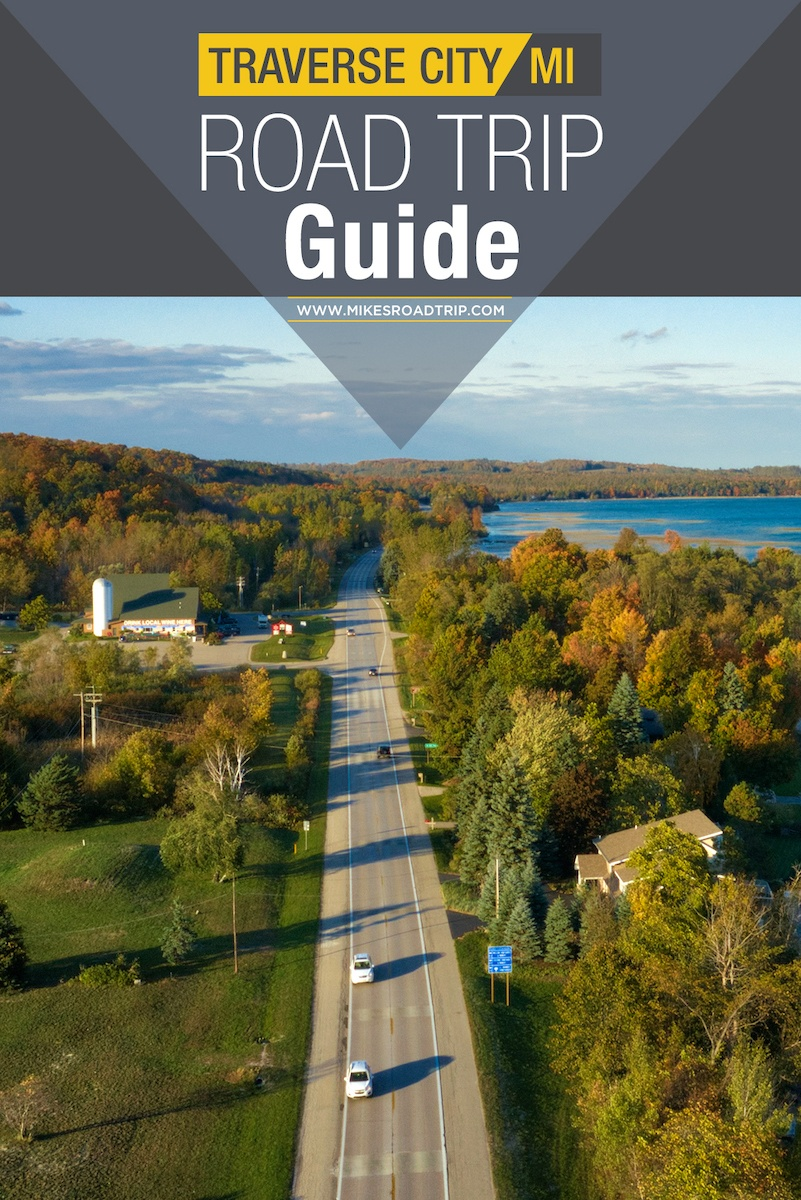 Traverse City Road Trip Guide by MikesRoadTrip.com #travel #traversecity #michigan #roadtrip #roadtrips