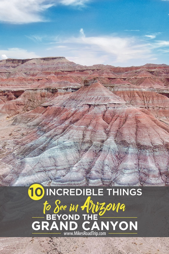 Top things to See in Arizona beyond the Grand Canyon
