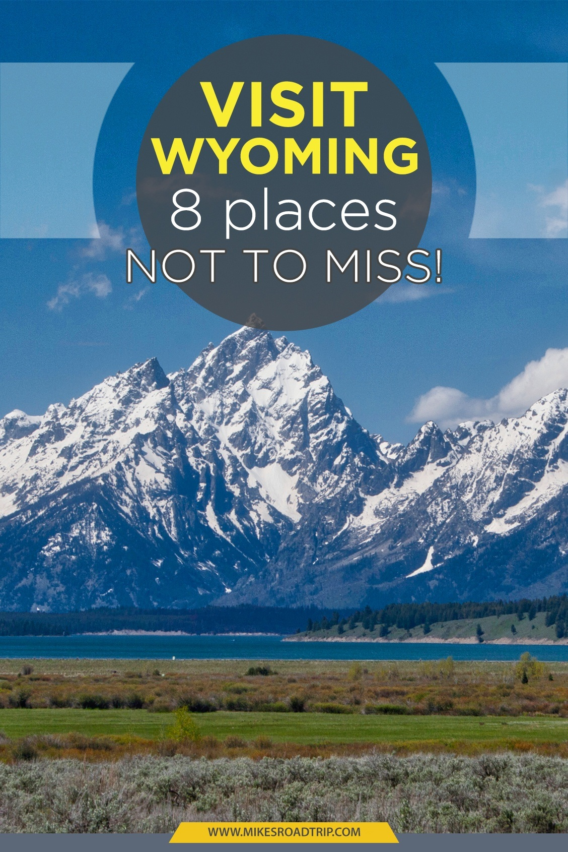 8 Great Places not to miss when you visit Wyoming