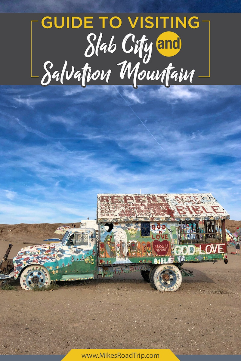 Slab City and Salvation Mountain in California
