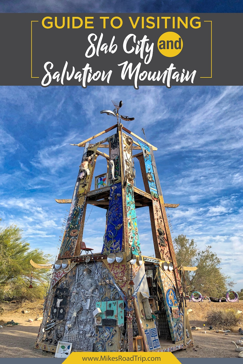 Slab City and Salvation Mountain