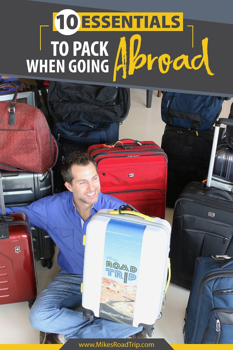 10 essentials to pack when going on an international trip by MikesRoadTrip.com