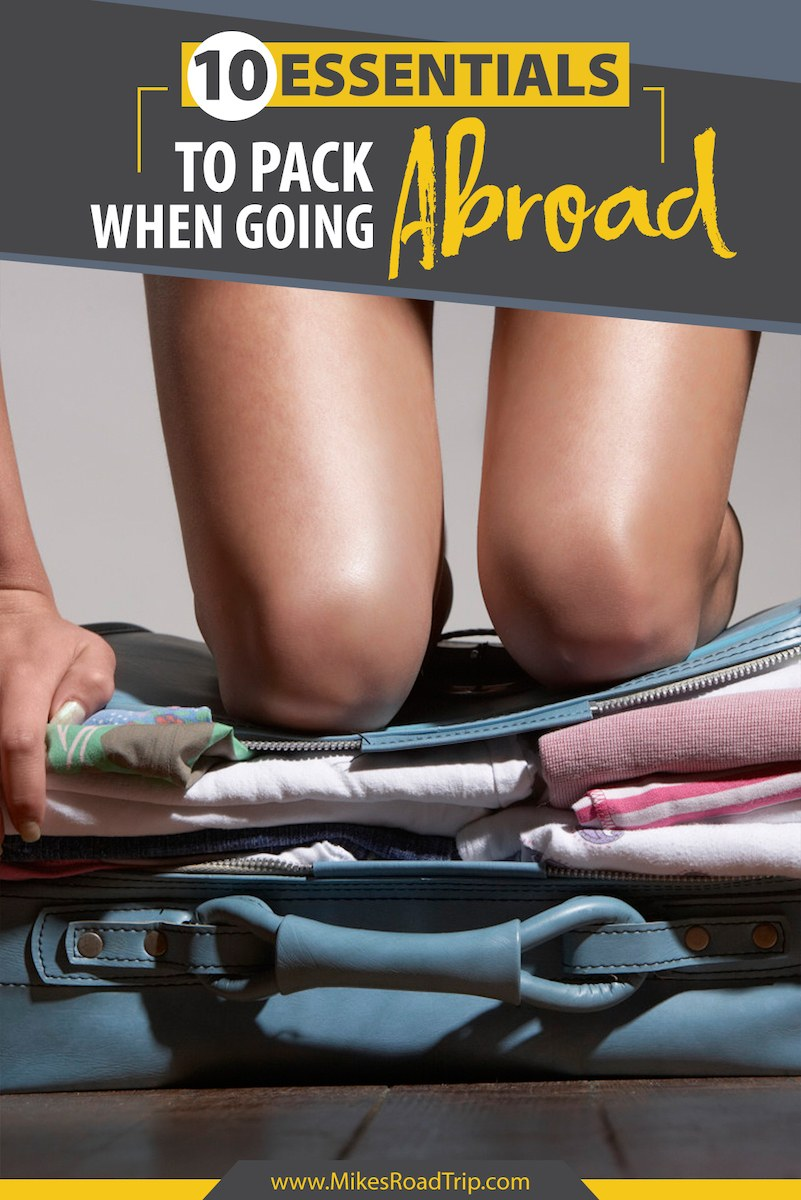 10 essentials to pack when going abroad by MikesRoadTrip.com