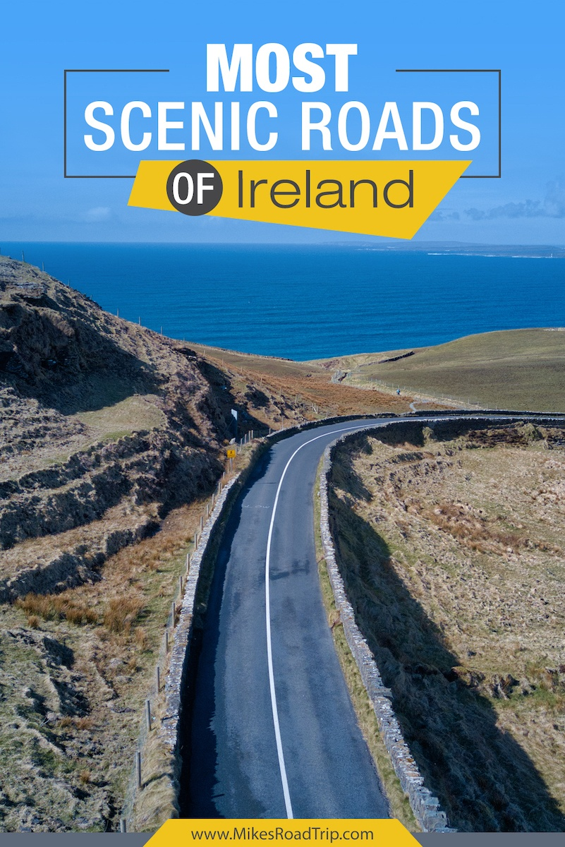 Most Scenic Roads of Ireland by MikesRoadTrip.com #Ireland #roadtrips #roadtrip #Irelandroadtrip