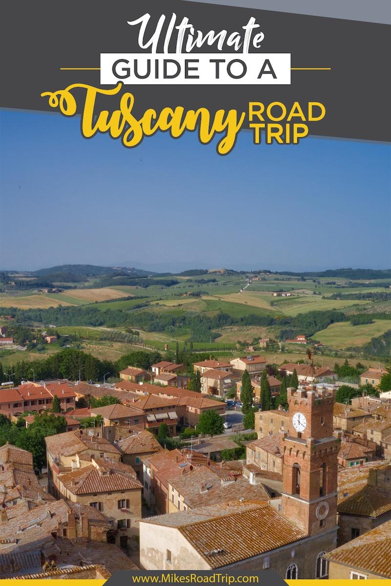 Tuscany Road Trip Guide