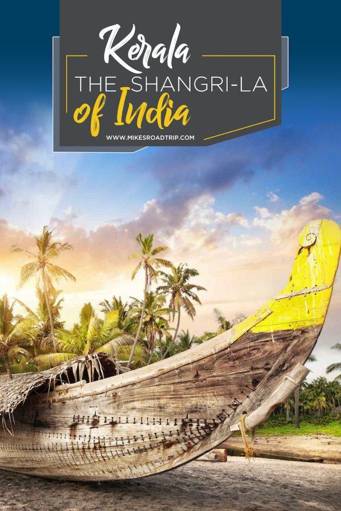Guide to visiting Kerala, the Shangri-La of India